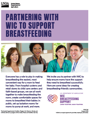 Learn how to partner with WIC to ensure moms have the support they need to breastfeed successfully.